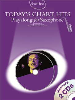 Guest Spot: Today's Chart Hits - Playalong for Alto Saxophone Books and CDs | Alto Saxophone