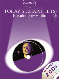 Guest Spot: Today's Chart Hits - Playalong for Violin Books and CDs | Violin