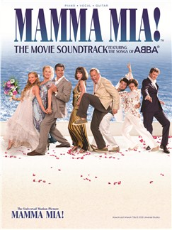 Mamma Mia!: The Movie Soundtrack Featuring The Songs Of Abba Books | Piano, Vocal & Guitar
