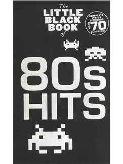 The Little Black Songbook: 80s Hits Books | Lyrics & Chords