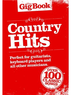 The Gig Book: Country Hits Books | Melody Line, Lyrics & Chords