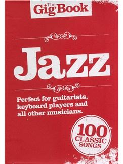 The Gig Book: Jazz Books | Melody Line, Lyrics & Chords