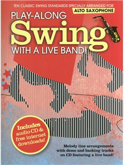 Play-Along Swing With A Live Band! - Alto Saxophone Books and CDs | Alto Saxophone
