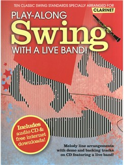 Play-Along Swing With A Live Band! - Clarinet Books and CDs | Clarinet