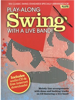 Play-Along Swing With A Live Band! - Flute CD et Livre | Flûte Traversière