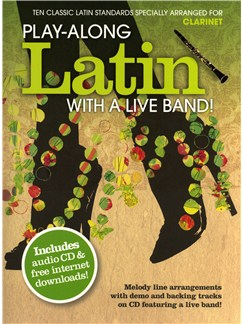 Play-Along Latin With A Live Band! - Clarinet CD et Livre | Clarinette