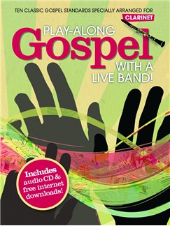 Play-Along Gospel With A Live Band! - Clarinet Books and CDs | Clarinet
