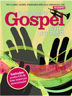 Play-Along Gospel With A Live Band! - Trumpet Books and CDs | Trumpet
