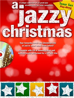 A Jazzy Christmas - Tenor Saxophone Books and CDs | Tenor Saxophone