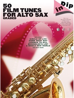 Dip In: 50 Graded Film Tunes For Alto Saxophone Books | Alto Saxophone