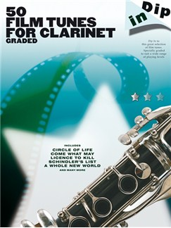 Dip In: 50 Graded Film Tunes For Clarinet Books | Clarinet