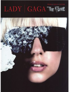 Lady GaGa: The Fame (PVG) Books | Piano, Vocal & Guitar