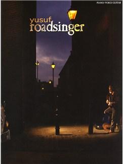 Yusuf: Roadsinger - To Warm You Through The Night (PVG) Livre   Piano, Chant et Guitare