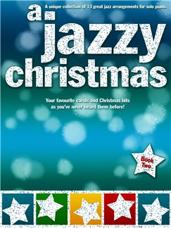 A Jazzy Christmas Book 2 - Piano Books | Piano