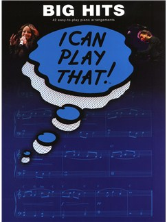 I Can Play That! Big Hits Libro | Piano