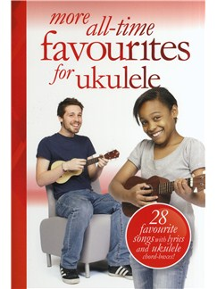 More All-Time Favourites For Ukulele Books | Ukulele (with Chord Boxes), Voice