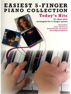 Easiest Five Finger Piano Collection: Today's Hits Books and Digital Audio | Piano