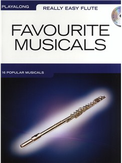 Really Easy Flute: Favourite Musicals Books and CDs | Flute