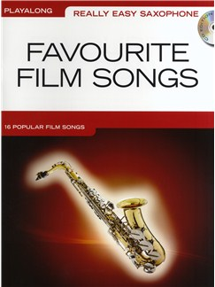 Really Easy Saxophone: Favourite Film Songs Books and CDs | Alto Saxophone