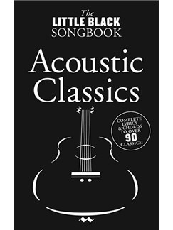The Little Black Songbook: Acoustic Classics Books | Lyrics & Chords (with Chord Boxes)