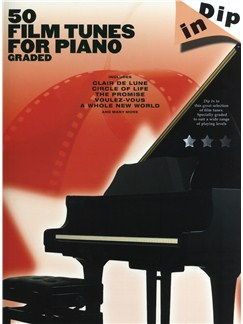 Dip In: 50 Graded Film Tunes for Piano Books | Piano
