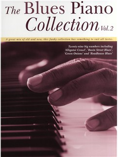 The Blues Piano Collection - Volume 2 Books | Piano