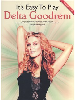 It's Easy to Play Delta Goodrem (2009 Revised Edition) Books | Piano