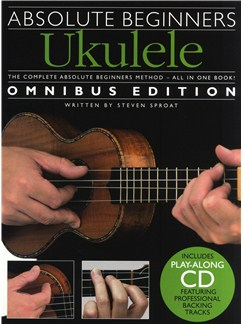Absolute Beginners Ukulele - Omnibus Edition Books and CDs | Ukulele