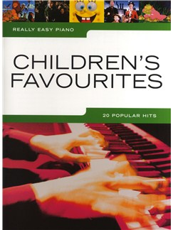 Really Easy Piano: Children's Favourites Books | Piano