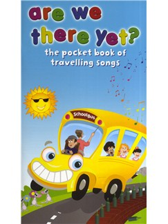 Are We There Yet? - The Pocket Book Of Travelling Songs Books | Melody Line, Lyrics & Chords (with Chord Symbols)