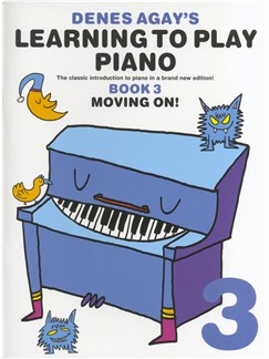 Denes Agay's Learning To Play Piano - Book 3 - Moving On Books | Piano