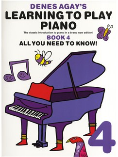 Denes Agay's Learning To Play Piano - Book 4 - All You Need To Know Books | Piano