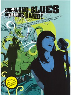 Sing-Along Blues With A Live Band Books and CDs | Melody Line, Lyrics & Chords