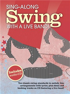 Sing-Along Swing With A Live Band Books | Melody Line, Lyrics & Chords