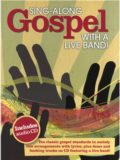 Sing-Along Gospel With A Live Band Books and CDs | Melody Line, Lyrics & Chords
