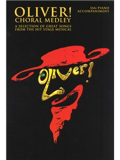 Lionel Bart: Choral Selections From Oliver! (SSA) Books | SSA, Piano Accompaniment