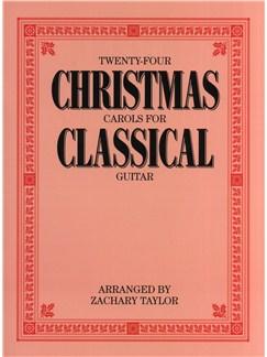 Twenty-Four Christmas Carols For Classical Guitar Books | Guitar, Classical Guitar