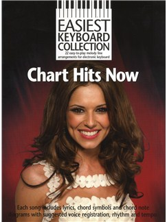Easiest Keyboard Collection: Chart Hits Now Livre | Ligne De Mélodie, Paroles et Accords, Clavier