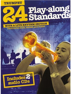 24 Play-Along Standards With A Live Rhythm Section - Trumpet CD et Livre | Trompette