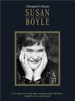 Susan Boyle: I Dreamed A Dream Books | Piano, Vocal & Guitar