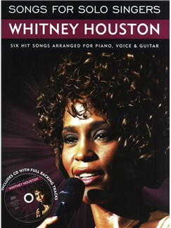 Songs For Solo Singers: Whitney Houston Books and CDs | Piano, Vocal & Guitar