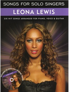 Songs For Solo Singers: Leona Lewis Books and CDs | Piano, Vocal & Guitar