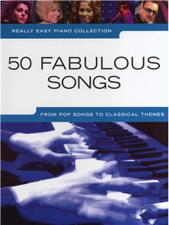 Really Easy Piano Collection: 50 Fabulous Songs Books | Piano