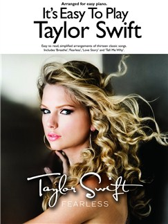 It's Easy to Play Taylor Swift: Fearless Books | Piano