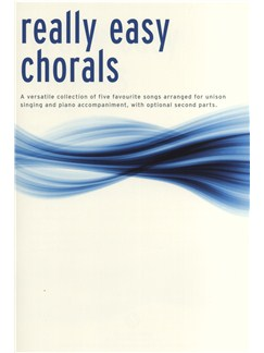 Really Easy Chorals Books | Unison Voice, 2-Part Choir, Piano Accompaniment
