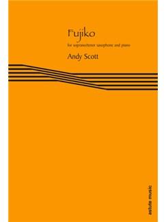 Fujiko: For Bb Saxophone And Piano Books | Soprano Saxophone, Tenor Saxophone, Piano Accompaniment