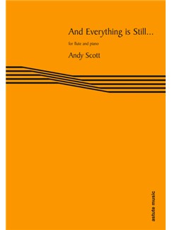 And Everything is Still... : For Flute And Piano Books | Flute, Piano Accompaniment