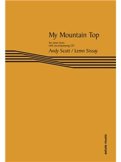 Andy Scott: My Mountain Top (Tenor Horn) Books and CDs | Tenor Horn