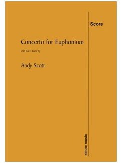 Andy Scott: Concerto For Euphonium (Score) Books   Euphonium, Brass Band