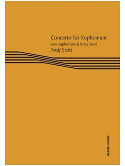 Andy Scott: Concerto For Euphonium (Euphonium Part) Books | Euphonium